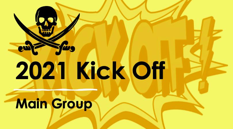 22 JAN: 2021 Kick Off – Main Group